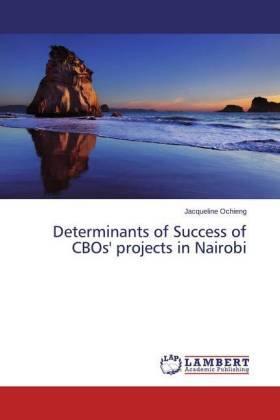 Ochieng | Determinants of Success of CBOs' projects in Nairobi | Buch | sack.de