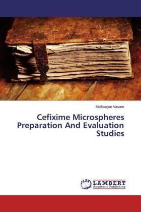 Vasam | Cefixime Microspheres Preparation And Evaluation Studies | Buch | sack.de