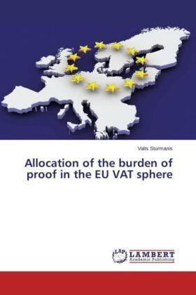 Sturmanis | Allocation of the burden of proof in the EU VAT sphere | Buch | sack.de
