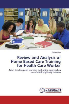 Osir | Review and Analysis of Home Based Care Training for Health Care Worker | Buch | sack.de
