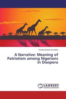 Onwubiko | A Narrative: Meaning of Patriotism among Nigerians in Diaspora | Buch | sack.de