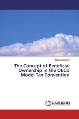 Kotlyarov | The Concept of Beneficial Ownership in the OECD Model Tax Convention | Buch | sack.de