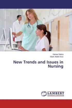 Sabra / Abdel-Aziz | New Trends and Issues in Nursing | Buch | sack.de