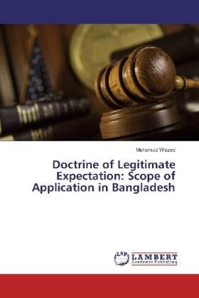Wazed | Doctrine of Legitimate Expectation: Scope of Application in Bangladesh | Buch | sack.de