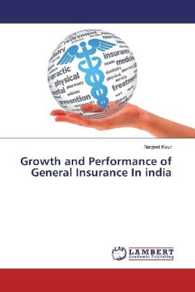 Kaur | Growth and Performance of General Insurance In india | Buch | sack.de