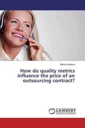 Velikova | How do quality metrics influence the price of an outsourcing contract? | Buch | sack.de