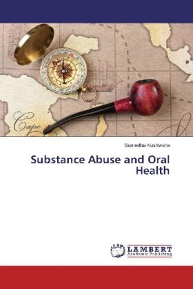 Substance Abuse and Oral Health | Buch | sack.de