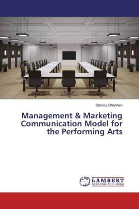 Ohenhen | Management & Marketing Communication Model for the Performing Arts | Buch | sack.de