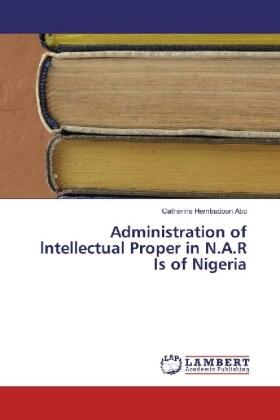 Abo | Administration of lntellectual Proper in N.A.R Is of Nigeria | Buch | sack.de