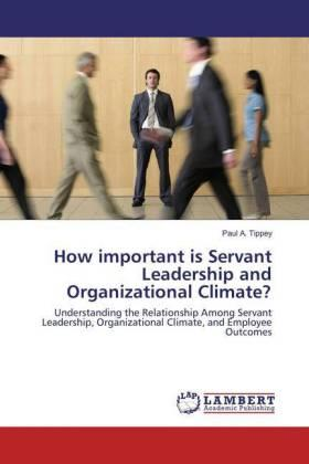Tippey | How important is Servant Leadership and Organizational Climate? | Buch | sack.de