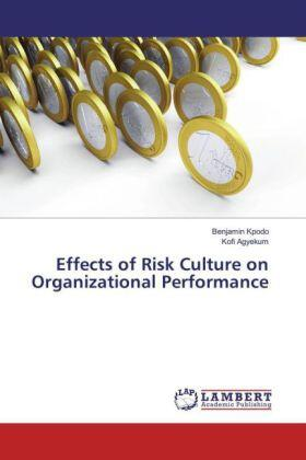 Effects of Risk Culture on Organizational Performance | Buch | sack.de