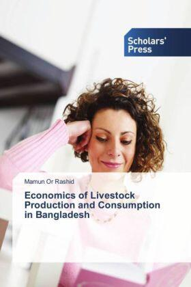 Rashid | Economics of Livestock Production and Consumption in Bangladesh | Buch | sack.de