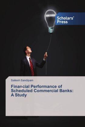 Sandipam | Financial Performance of Scheduled Commercial Banks: A Study | Buch | sack.de