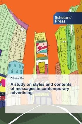 Pal | A study on styles and contents of messages in contemporary advertising | Buch | sack.de