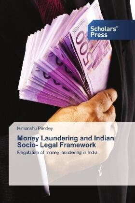 Pandey | Money Laundering and Indian Socio- Legal Framework | Buch | sack.de