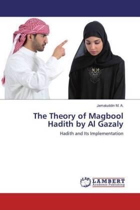 The Theory of Magbool Hadith by Al Gazaly | Buch | sack.de