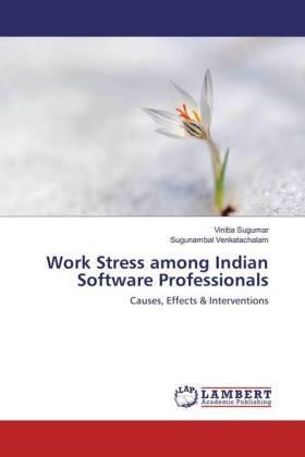 Sugumar / Venkatachalam   Work Stress among Indian Software Professionals   Buch   sack.de