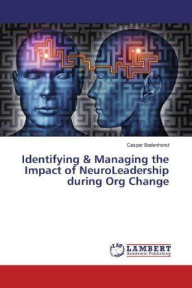 Badenhorst | Identifying & Managing the Impact of NeuroLeadership during Org Change | Buch | sack.de