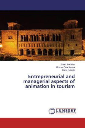 Entrepreneurial and managerial aspects of animation in tourism | Buch | sack.de