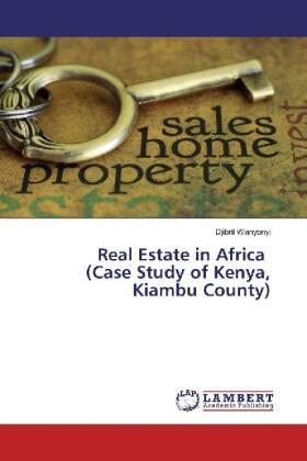 Wanyonyi | Real Estate in Africa (Case Study of Kenya, Kiambu County) | Buch | sack.de