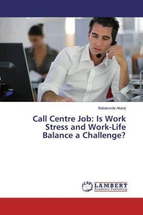 Call Centre Job: Is Work Stress and Work-Life Balance a Challenge? | Buch | sack.de