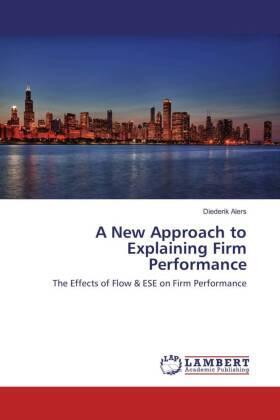 A New Approach to Explaining Firm Performance | Buch | sack.de