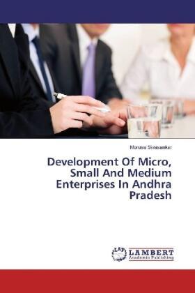 Development Of Micro, Small And Medium Enterprises In Andhra Pradesh | Buch | sack.de