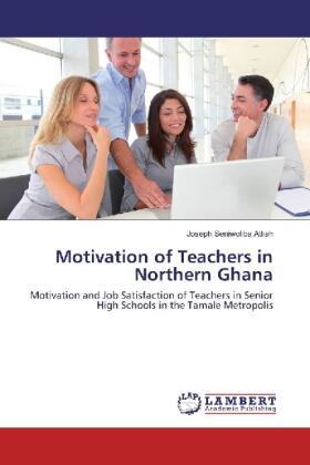 Attiah | Motivation of Teachers in Northern Ghana | Buch | sack.de