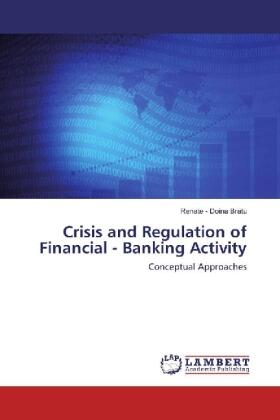 Crisis and Regulation of Financial - Banking Activity | Buch | sack.de
