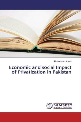 Ahsen | Economic and social Impact of Privatization in Pakistan | Buch | sack.de