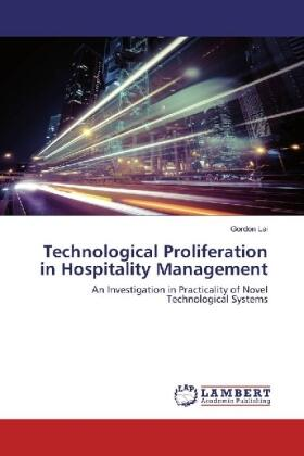 Lai | Technological Proliferation in Hospitality Management | Buch | sack.de