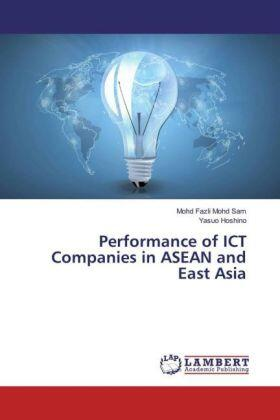Mohd Sam / Hoshino | Performance of ICT Companies in ASEAN and East Asia | Buch | sack.de