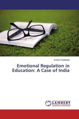 Chatterjee | Emotional Regulation in Education: A Case of India | Buch | sack.de