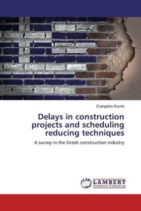 Kouris | Delays in construction projects and scheduling reducing techniques | Buch | sack.de
