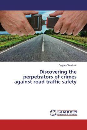 Discovering the perpetrators of crimes against road traffic safety   Buch   sack.de