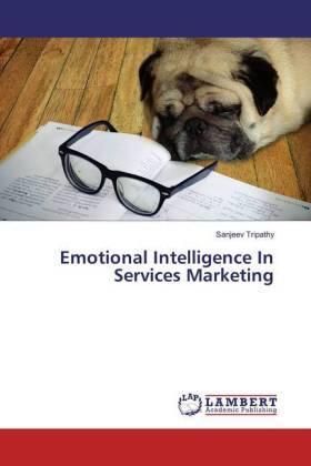 Emotional Intelligence In Services Marketing | Buch | sack.de