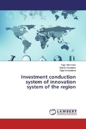 Investment conduction system of innovation system of the region | Buch | sack.de