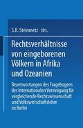 Steinmetz    Rechtsverhältnisse von eingeborenen Völkern in Afrika und Ozeanien   Buch    Sack Fachmedien