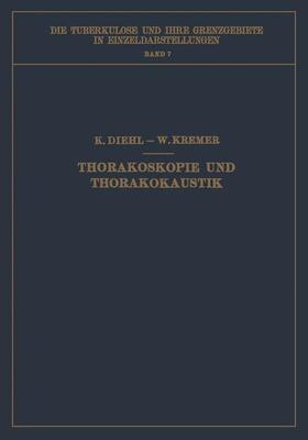 Diehl / Kremer   Thorakoskopie und Thorakokaustik   Buch   sack.de