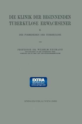 Neumann | Die Klinik der Beginnenden Tuberkulose Erwachsener | Buch | sack.de