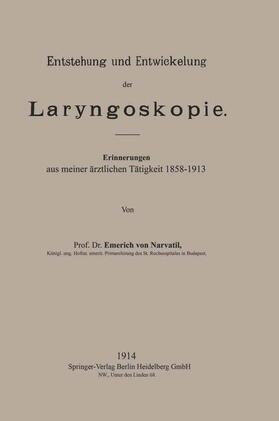 von Navratil | Entstehung und Entwickelung der Laryngoskopie | Buch | sack.de