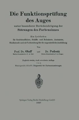 Oloff / Podestà / Stargardt-Oloff   Die Funktionsprüfung des Auges unter besonderer Berücksichtigung der Störungen des Farbensinnes   Buch   sack.de