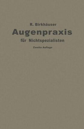 Birkhäuser   Augenpraxis für Nichtspezialisten   Buch   sack.de