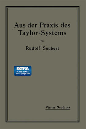 Seubert | Aus der Praxis des Taylor-Systems | Buch | sack.de