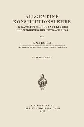 Naegeli | Allgemeine Konstitutionslehre | Buch | sack.de