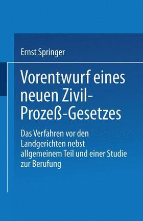 Springer | Vorentwurf eines neuen Zivil-Prozeß-Gesetzes | Buch | sack.de