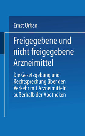 Urban | Freigegebene und nicht freigegebene Arzneimittel | Buch | sack.de