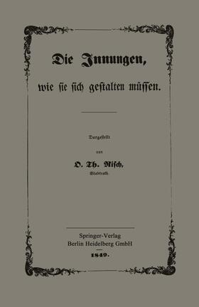 Risch | Die Innungen, wie sie sich gestalten müssen | Buch | sack.de