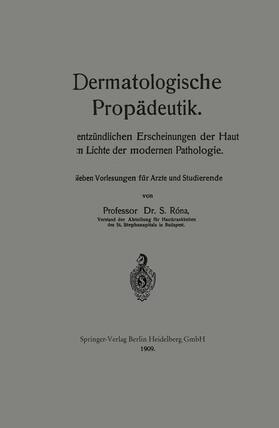 Róna | Dermatologische Propädeutik | Buch | sack.de