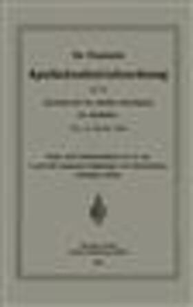 Die Preussische Apothekenbetriebsordnung und die Anweisung für die amtliche Besichtigung der Apotheken. Vom 18. Februar 1902   Buch   sack.de